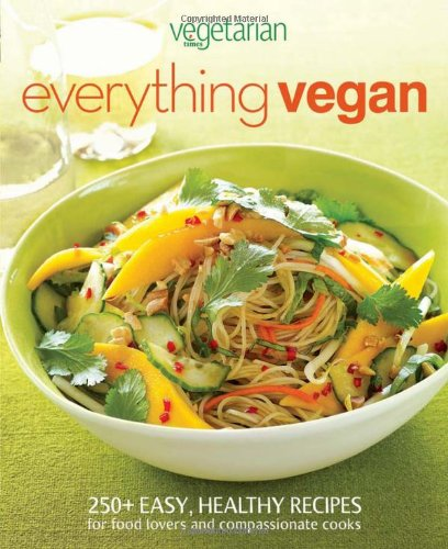 Vegetarian Times Everything Vegan - Vegetarian Times Magazine