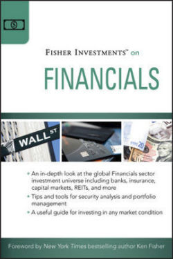 Fisher Investments on Financials (Fisher Investments Press)