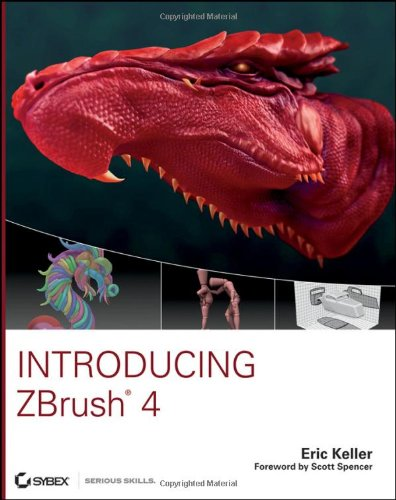 Introducing ZBrush 4 - Eric Keller