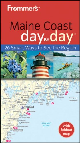 Frommer's Maine Coast Day by Day (Frommer's Day by Day - Pocket) - Paul Karr