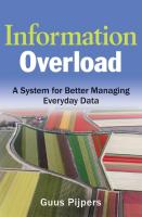 Information Overload: A System for Better Managing Every Day Data (Microsoft Executive Leadership)