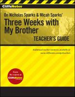 CliffsNotes On Nicholas Sparks' Three Weeks with My Brother Teacher's Guide