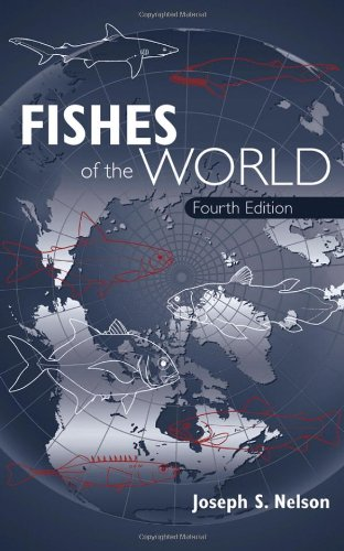 Fishes of the World - Joseph S. Nelson