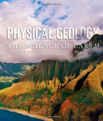 Physical Geology: The Science of Earth - Charles Fletcher
