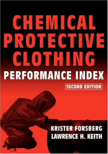 Chemical Protective Clothing Performance Index - Krister Forsberg; Lawrence H. Keith