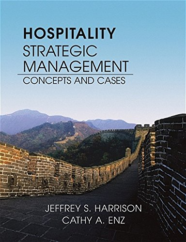 Hospitality Strategic Management: Concepts and Cases - Jeffrey S. Harrison; Cathy A. Enz