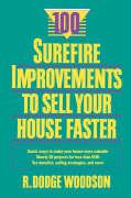 100 Surefire Improvements to Sell Your House Faster