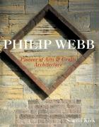 Philip Webb: Pioneer of Arts & Crafts Architecture