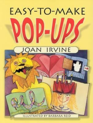 Easy-to-Make Pop-Ups - Joan Irvine