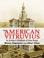 The American Vitruvius: An Architect's Handbook of Urban Design