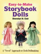 """Easy-To-Make Storybook Dolls: A """"Novel"""" Approach to Cloth Dollmaking"""