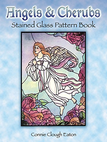 Angels and Cherubs Stained Glass Pattern Book (Dover Stained Glass Instruction) - Connie Clough Eaton