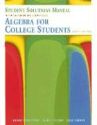 Algebra for College Students Student Solutions Manual
