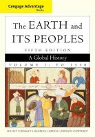 The Earth and Its Peoples: A Global History: Volume 1: To 1550