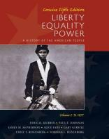Liberty, Equality, Power, Volume I: Concise: To 1877: A History of the American People