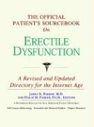 The Official Patient's Sourcebook on Erectile Dysfunction: A Revised and Updated Directory for the Internet Age