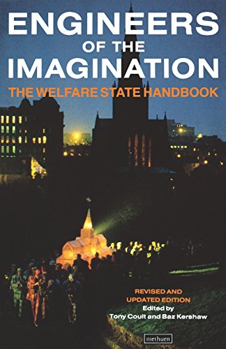 Engineers Of The Imagination: Welfare State Handbook (Biography and Autobiography) - Baz Kershaw; Tony Coult