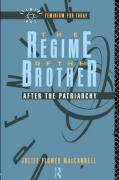 The Regime of the Brother: After the Patriarchy