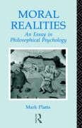 Moral Realities; An Essay in Philosophical Psychology