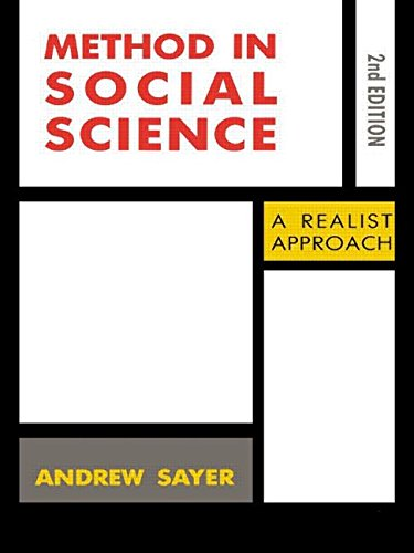 Method in Social Science: Revised 2nd Edition - Andrew Sayer