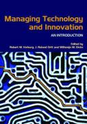 Managing Technology and Innovation: An Introduction