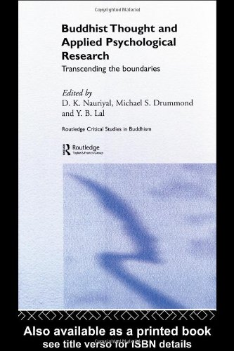Buddhist Thought and Applied Psychological Research: Transcending the Boundaries (Routledge Critical Studies in Buddhism) - D. K. Nauriyal; Michael Drummond; Y. B. Lal