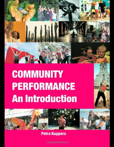 Community Performance Bundle: Community Performance: An Introduction - Petra Kuppers