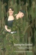 Sexing the Soldier: The Politics of Gender and the Contemporary British Army