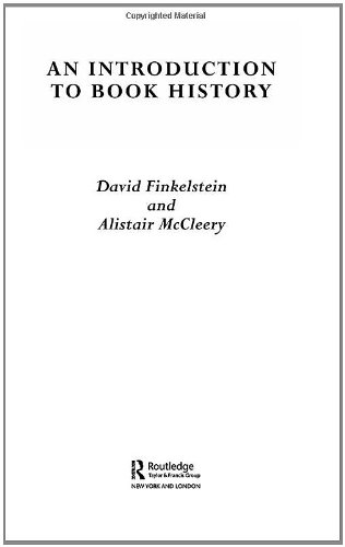 An Introduction to Book History - David Finkelstein; Alistair McCleery