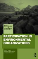 Participation in Environmental Organizations (Routledge Explorations in Environmental Economics)