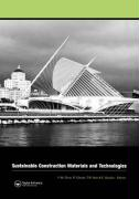 Sustainable Construction Materials and Technologies: Proceedings of the Conference on Sustainable Construction Materials and Technologies, 11-13 June