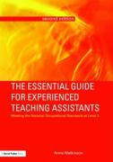 The Essential Guide for Experienced Teaching Assistants: Meeting the National Occupational Standards at Level 3