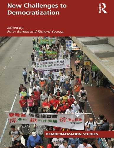New Challenges to Democratization (Democratization Studies) - Peter Burnell; Richard Youngs