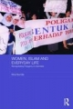 Women, Islam and Everyday Life: Renegotiating Polygamy in Indonesia (ASAA Women in Asia Series)