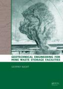 Geotechnical Engineering for Mine Waste Storage Facilities