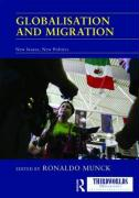 Globalization and Migration: New Issues, New Politics