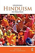 Studying Hinduism in Practice (Studying Religions in Practice)