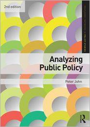 Analyzing Public Policy 2nd Ed.