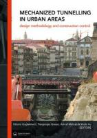 Mechanized Tunnelling in Urban Areas: Design Methodology and Construction Control