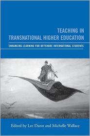 Teaching in Transnational Higher Education: Enhancing Learning for Offshore International Students