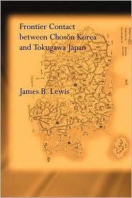 Frontier Contact Between Chosan Korea and Tokugawa Japan