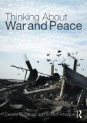 Thinking about War and Peace