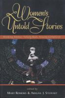 Women's Untold Stories: Breaking Silence, Talking Back, Voicing Complexity