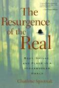 The Resurgence of the Real: Body, Nature and Place in a Hypermodern World