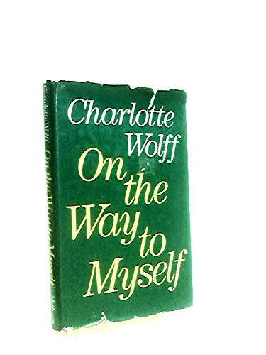 On the Way to Myself - Wolff, Charlotte