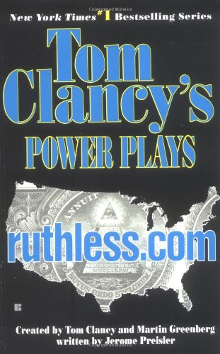 Ruthless.Com (Tom Clancy's Power Plays, Book 2) - Tom Clancy; Martin Greenberg