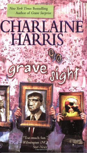 Grave Sight (Harper Connelly Mysteries, Book 1) - Harris, Charlaine