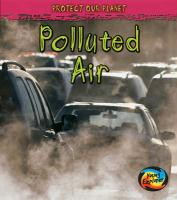 Protect Our Planet - Polluted Air (Polluted Planet)