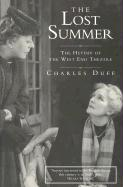 The Lost Summer: The Heyday of the West End Theatre
