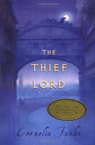 The Thief Lord (Indies Choice Book Awards. Young Adult Fiction) - Cornelia Funke